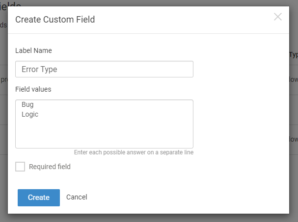 For Dropdown and CheckBox, you also need to enter Field Values.