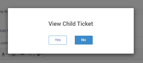 Confirmation message with an option to view child tickets