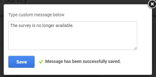 Custom message for survey availability