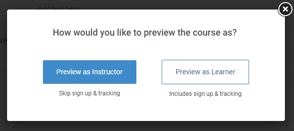 Preview as instructor or learner