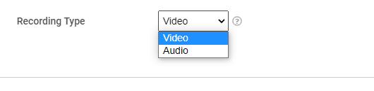 Choosing between audio & video recording type