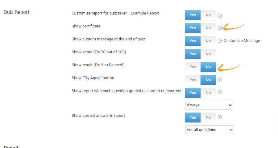 Enabling/disabling Result and Certificate at the end of quiz