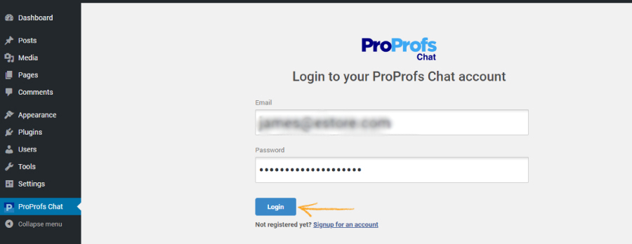 Log in to your ProProfs Live Chat Account