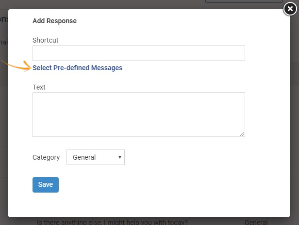 Select Pre-defined Messages