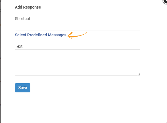 Opening predefined responses